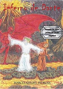 Inferno de Dante (Dante's Inferno Livro 1) por [Marcus Knight-Pedrosa]