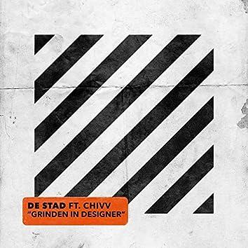 Grinden in Designer (feat. Chivv)