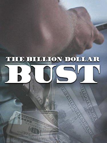 The Billion Dollar Bust
