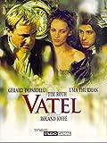Vatel - Gérard Depardieu - Uma Thurman - Tim Roth -
