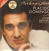 Placido Domingo With John Denver - Perhaps Love - CBS - 24008