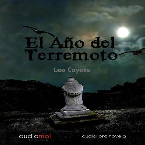El año del terremoto [The Year of the Hurricane]  Audiolibri