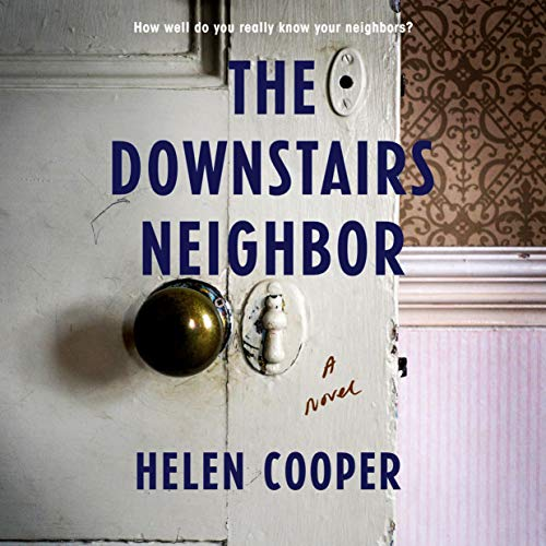 The Downstairs Neighbor Audiobook By Helen Cooper cover art
