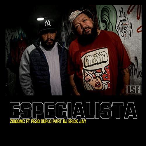 ZOIOOMC feat. Peso Duplo & DJ Erick Jay