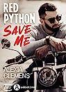 Red Python, Save Me par Clemens