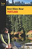 By Fred Barstad - Best Hikes Near Portland (Best Hikes Near Series) (2009-04-16) [Paperback]