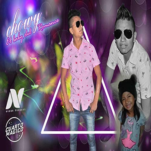 Chowy El Baby Del Romance & Nando Produce