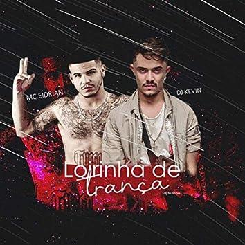 Loirinha de Trança (feat. DJ Kevin)