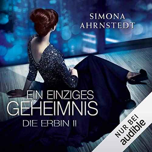 Ein einziges Geheimnis     Die Erbin 2              By:                                                                                                                                 Simona Ahrnstedt                               Narrated by:                                                                                                                                 Vera Teltz                      Length: 16 hrs and 52 mins     1 rating     Overall 3.0