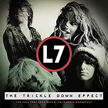 The Trickle Down Effect (Live 1992)