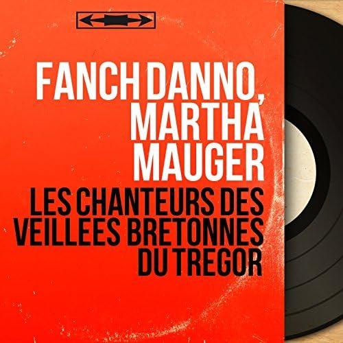 Fanch Danno, Martha Mauger
