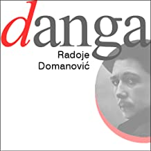 Danga, Radoje Domanovic