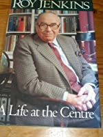 A Life at the Centre