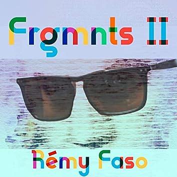 Frgmnts II