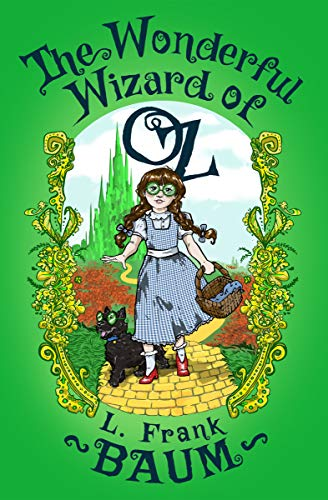 The Wonderful Wizard of Oz (The Oz Series Book 1) (English Edition)