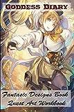 Goddess Diary - Fantasic Designs Book - Quest Art Workbook