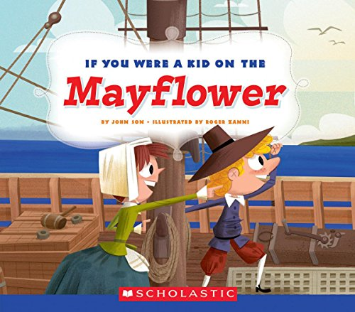 If You Were a Kid on the Mayflower (If You Were a Kid)