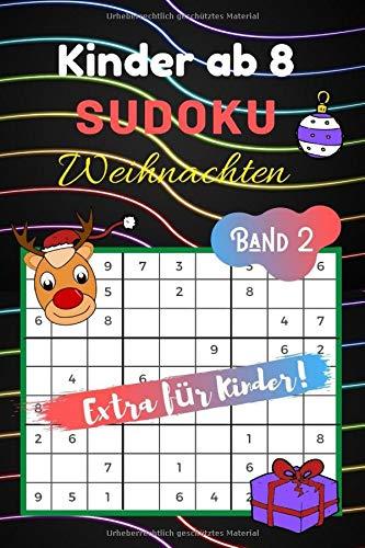 Sudoku Weihnachten: für Kinder ab 8 - 80 kindgerechte Rätsel - knobeln & rätseln & zeichnen plus logisches Denken, Ideal als Weihnachtsgeschenk oder Mitbringsel - Zahlenrätsel für Kinder