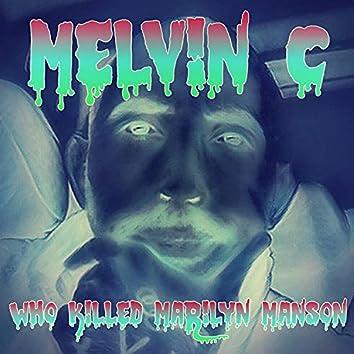 Who Killed Marilyn Manson