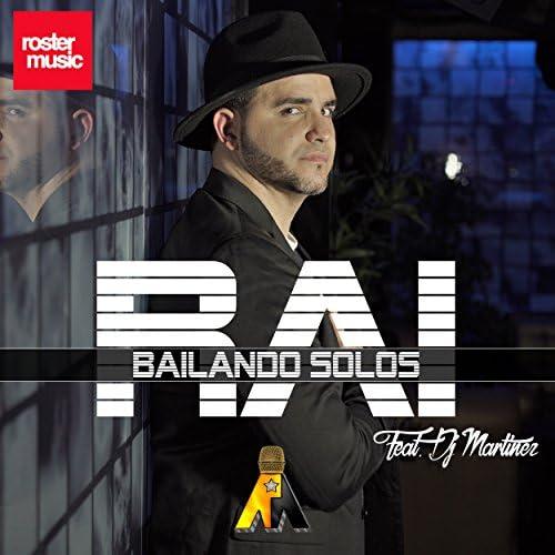 Rai feat. Dj Martinez