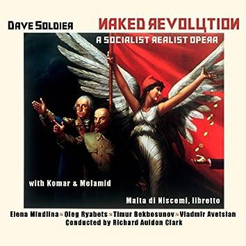 Naked Revolution, a Socialist Realist Opera