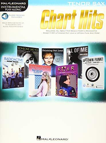 Chart Hits -For Tenor Saxophone- (Book & Online Audio): Play-Along, Sammelband, Download (Audio) für Tenor-Saxophon: Instrumental Play-Along (Hal Leonard Instrumental Play-along)