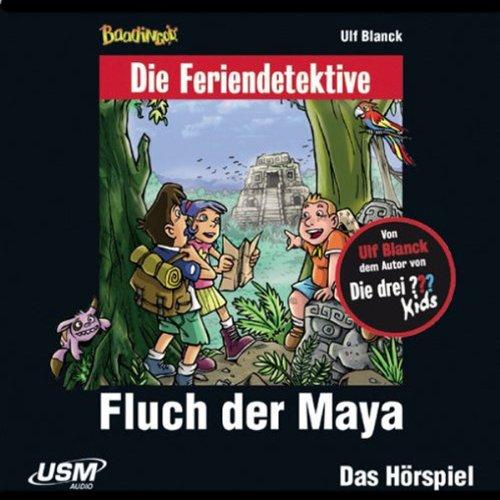 Fluch der Maya (Die Baadingoo Feriendetektive) Titelbild