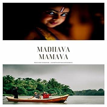Madhava Mamava (feat. Gowtham Bharadwaj)