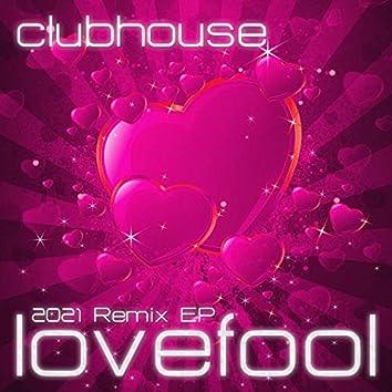 Lovefool (2021 Remix EP)