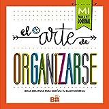 El arte de organizarse (Ediciones B)