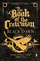 Book of the Crowman by Joseph D'Lacey(2014-02-20)
