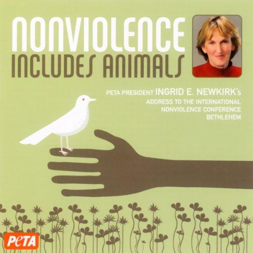 Nonviolence Includes Animals cover art