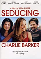 Seducing Charlie Barker [DVD]