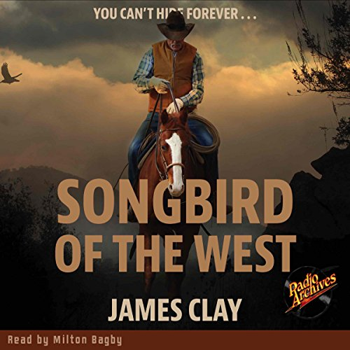 Songbird of the West audiobook cover art