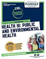 Health III: Public and Environmental Health