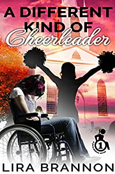 A Different Kind of Cheerleader (Para-Athlete Series Book 1) by [Lira Brannon]