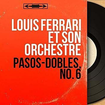 Pasos-Dobles, No. 6 (Mono Version)