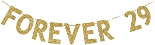 Forever 29 Banner, Fun Gold Gliter Paper Sign Decors for Women/Men' 29th Birthday Party Decorations Photoprops