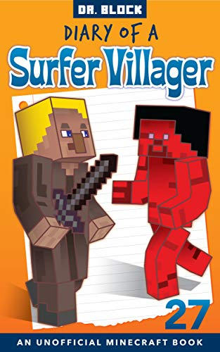 Diary of a Surfer Villager: Book 27: (an unofficial Minecraft book) (English Edition)