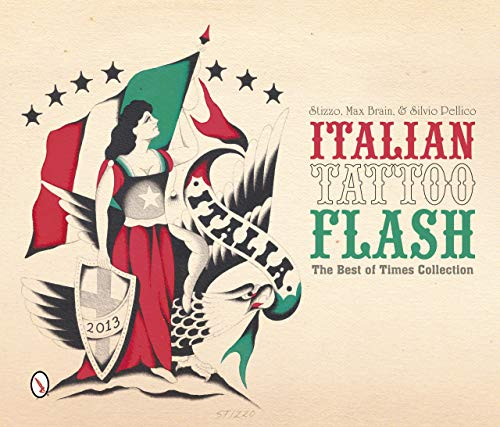 Pellico, S: Italian Tattoo Flash: The Best of Times Collecti