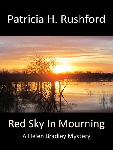 Red Sky in Mourning (A Helen Bradley Mystery Book 2) by [Patricia H Rushford]