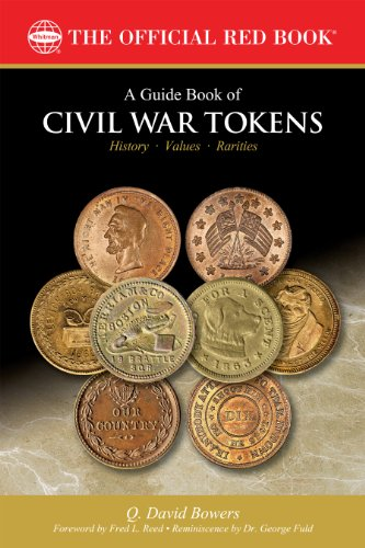 A Guide Book of Civil War Tokens (Official Red Book)