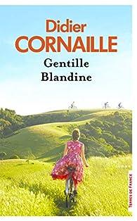 Gentille Blandine par Didier Cornaille