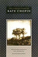 The Complete Works of Kate Chopin (Southern Literary Studies)