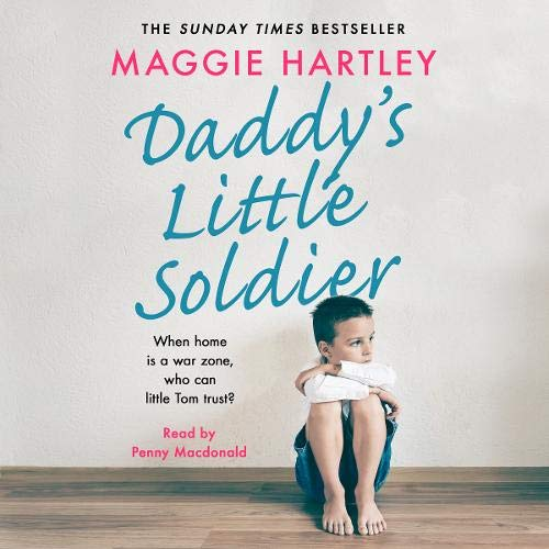 Daddy's Little Soldier Audiobook By Maggie Hartley cover art