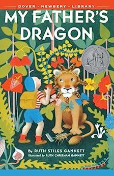 [Ruth Stiles Gannett, Ruth Chrisman Gannett]のMy Father's Dragon (English Edition)
