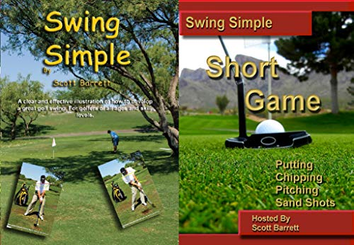 Swing Simple Short Game Golf Instruction DVD's by Scott Barrett Full Swing and Short Game