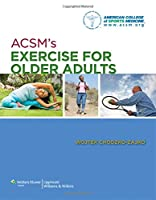 ACSM's Exercise for Older Adults (Point (Lippincott Williams & Wilkins))