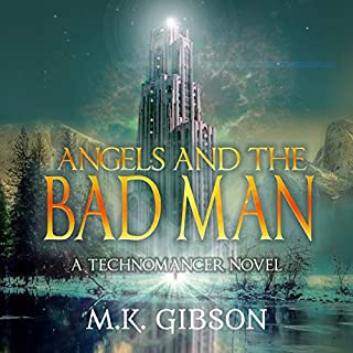Angels and the Bad Man audiobook cover art