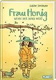 Frau Honig 3: Wenn der Wind weht: Ein magischer Kinderroman für die ganze Familie (3)